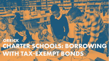 Charter Schools Borrowing with Tax-Exempt Bonds
