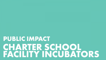 Charter School Facility Incubators