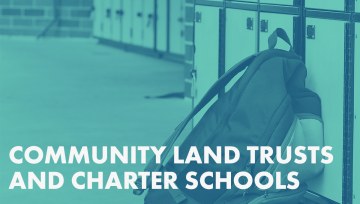 Community Land Trusts and Charter Schools graphic