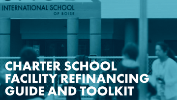 Charter School Facility Refinancing Guide and Toolkit graphic